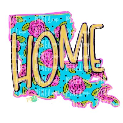 State of Louisiana Shape HOME  Floral PNG | Louisiana | Home State | Sublimation Design | Heat Transfer | Digital | Flower Background