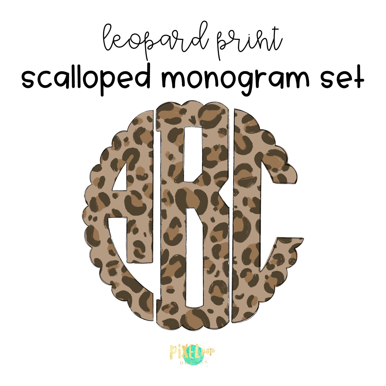 Leopard Print Circle Scalloped Monogram PNG Set | Hand Drawn | Circle Font | PNG | Art | Sublimation Doodle Letter | Transfer Letters