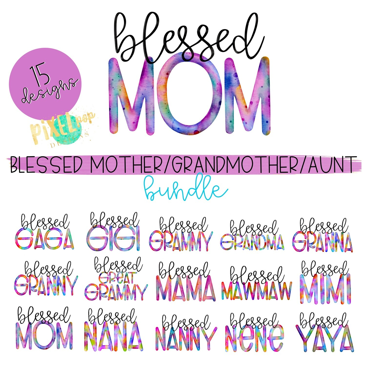 Watercolor Blessed Mother's Day Names Bundle (Set of 15) Sublimation Design PNGs | Hand Drawn PNG | Sublimation PNG | Digital Download | Printable Art | Clip Art
