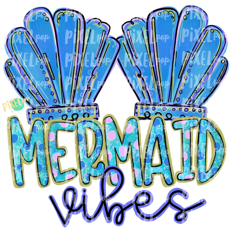 Mermaid Vibes Blue PNG | Mermaid | Mermaid Design | Mermaids | Mermaid PNG | Sea | Sublimation Design | Heat Transfer PNG | Digital Art