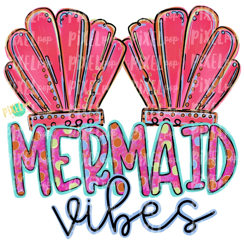 Mermaid Vibes Pink PNG | Mermaid | Mermaid Design | Mermaids | Mermaid PNG | Sea | Sublimation Design | Heat Transfer PNG | Digital Art