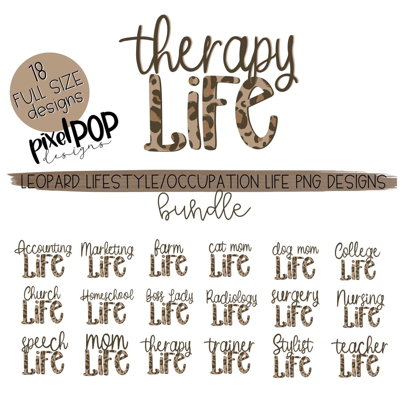 Occupation/Lifestyle Life Leopard Print Design Bundle | Mom Teacher Therapy Speech Surgery Dog Cat Mom Accounting Farm Church Homeschool PNG
