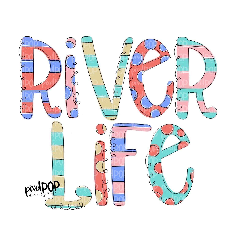 River Life Stripe Polka Dot PNG | River | Summer Design | Sublimation Design | Hand Drawn Art | Digital Download | Printable Art | Clip Art