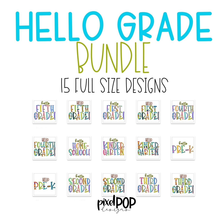 Hello Grade Level Bundle - 15 Full Size Designs - Homeschool, Pre-K, Kindergarten, First Grade, Second Grade, Third Grade, Fourth Grade, Fifth Grade