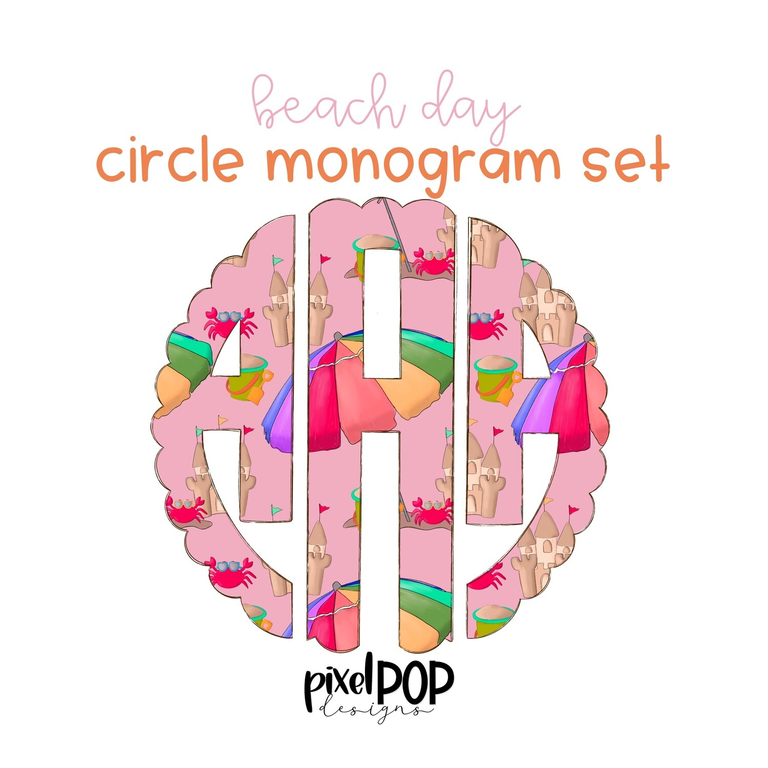 Beach Day Pink Hand Drawn Scalloped Circle Monogram Set | Digital Monogram | Hand Painted | PNG | Sublimation Doodle Art | Transfer Letters