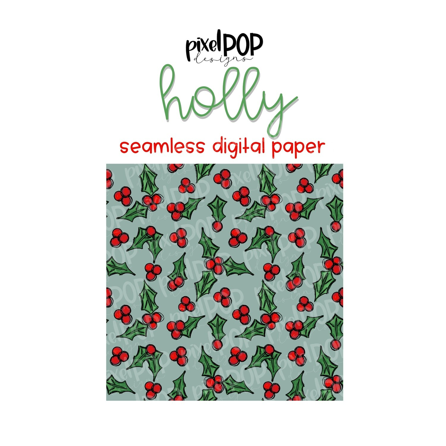 Holly Christmas Sage Seamless Digital Paper PNG | Christmas Paper | Hand Painted | Sublimation | Digital Download | Digital Scrapbooking