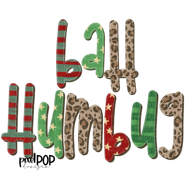 Bah Humbug PNG | Christmas Design | Holiday Art | Christmas Clip Art | Sublimation | Digital Download | Printable Artwork | Art