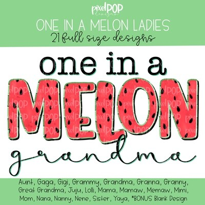 One in A Melon Watermelon Themed Mom Grandma Sister Aunt PNG Bundle | Hand Painted | Alphapack Font | Watermelon | Summer Print | PNG