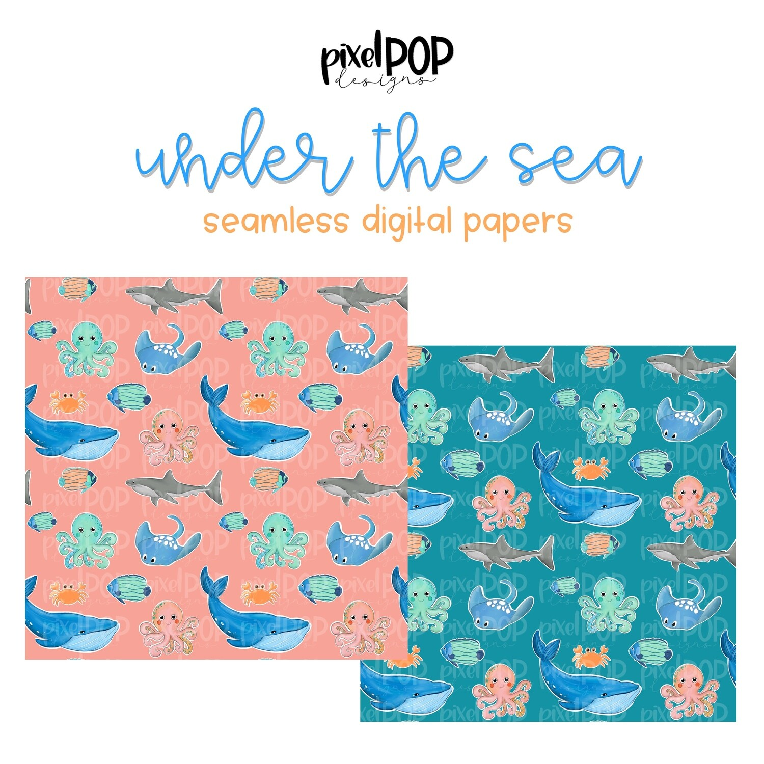 Under the Sea Seamless Digital Papers Set of Two PNG   Ocean Animals   Hand Painted   Sublimation   Digital Download   Scrapbooking Paper
