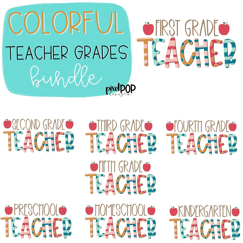 Colorful Teacher Grades Bundle   Teacher Design   Sublimation   Digital Art   Hand Painted   Digital Download   Teacher Printable   Art