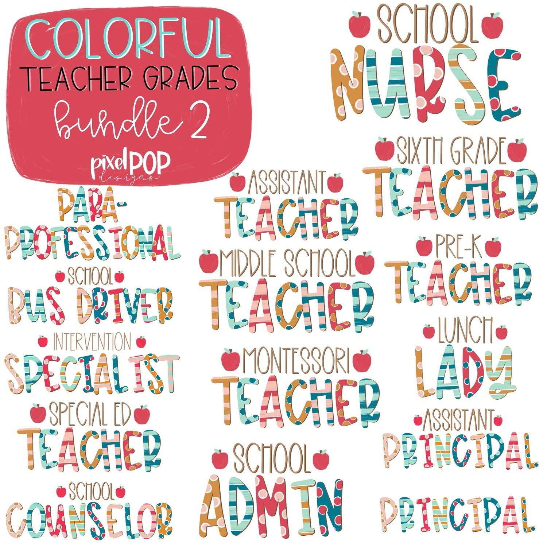 Colorful Teacher Grades 2ND EXTENSION Bundle | Teacher Design | Sublimation | Digital | Hand Painted | Digital Download | Teacher Printable