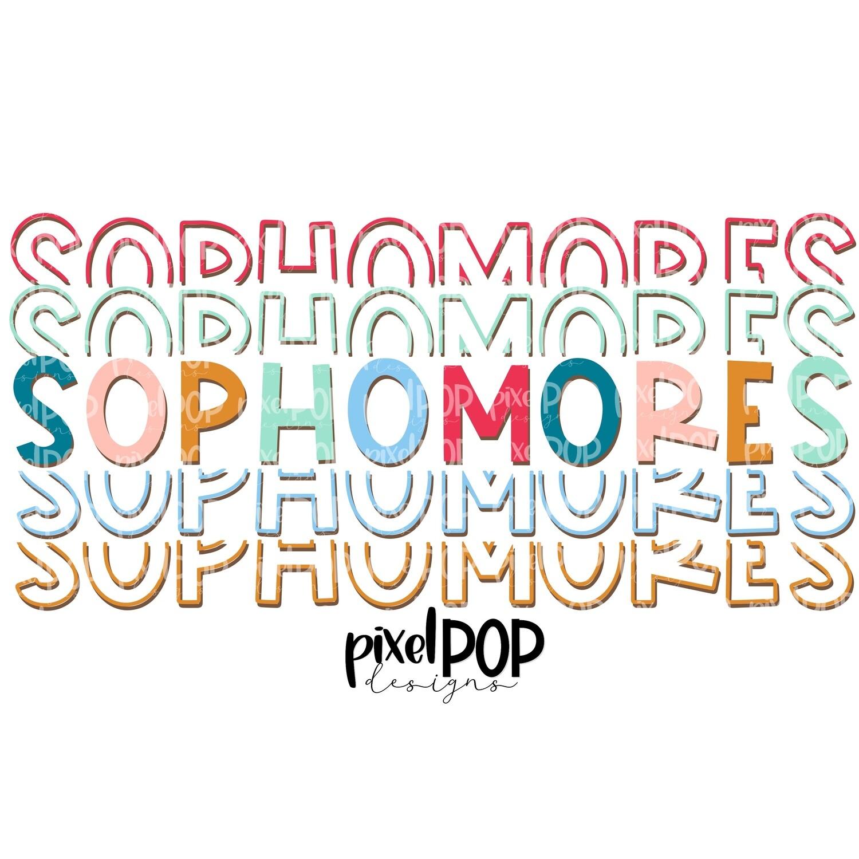 Sophomores Five Times Bold PNG   Class of   Sophomores   High School   Sophomore Sublimation   School Class Design   Sophomore Digital Art