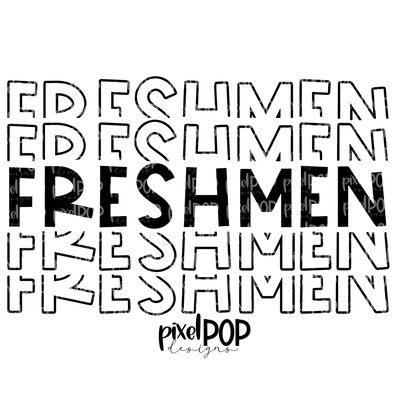 Freshmen Five Times Black PNG | Class of | Freshmen | High School | Freshmen Sublimation | School Class Design | Freshmen Digital Art