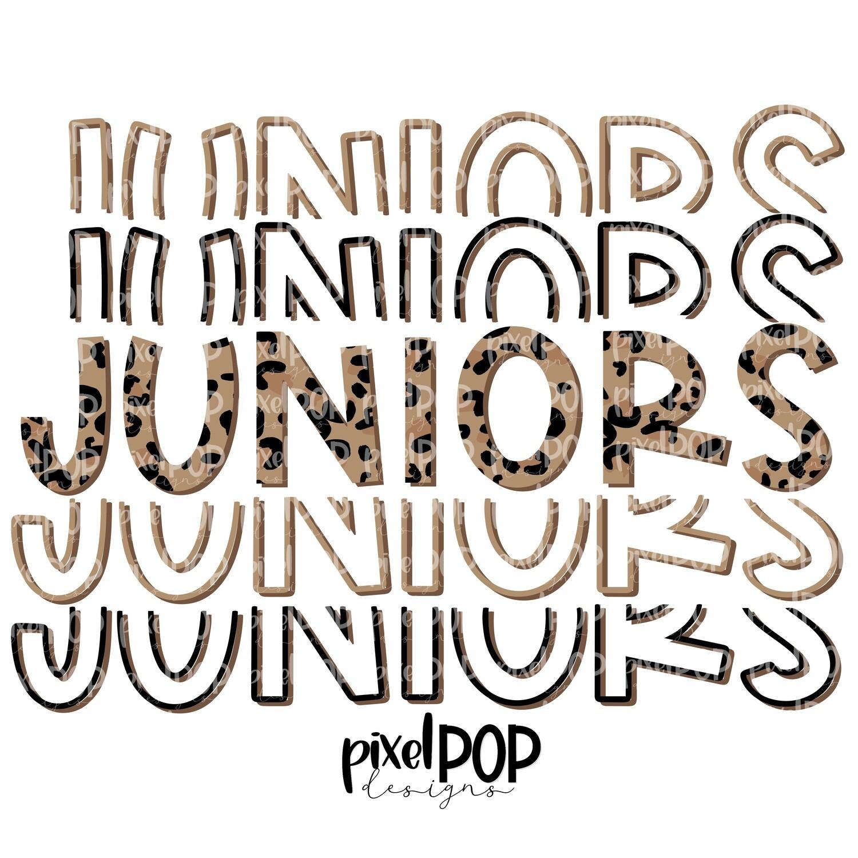 Juniors Five Times Leopard PNG   Class of   Junior   Juniors   High School   Juniors Sublimation   School Class Design   Junior Digital