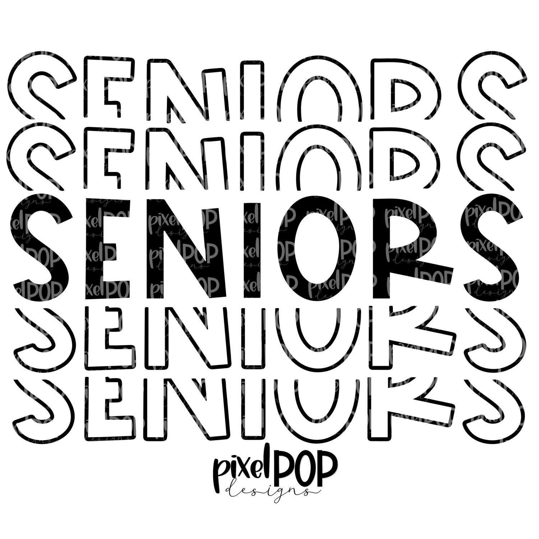 Seniors Five Times Black PNG | Class of | Senior | Seniors | High School | Seniors Sublimation | School Class Design | Senior Digital Art