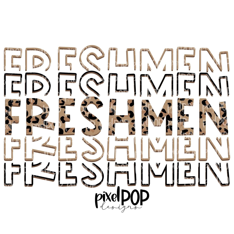Freshmen Five Times Leopard PNG | Class of | Freshmen | High School | Freshmen Sublimation | School Class Design | Freshmen Digital