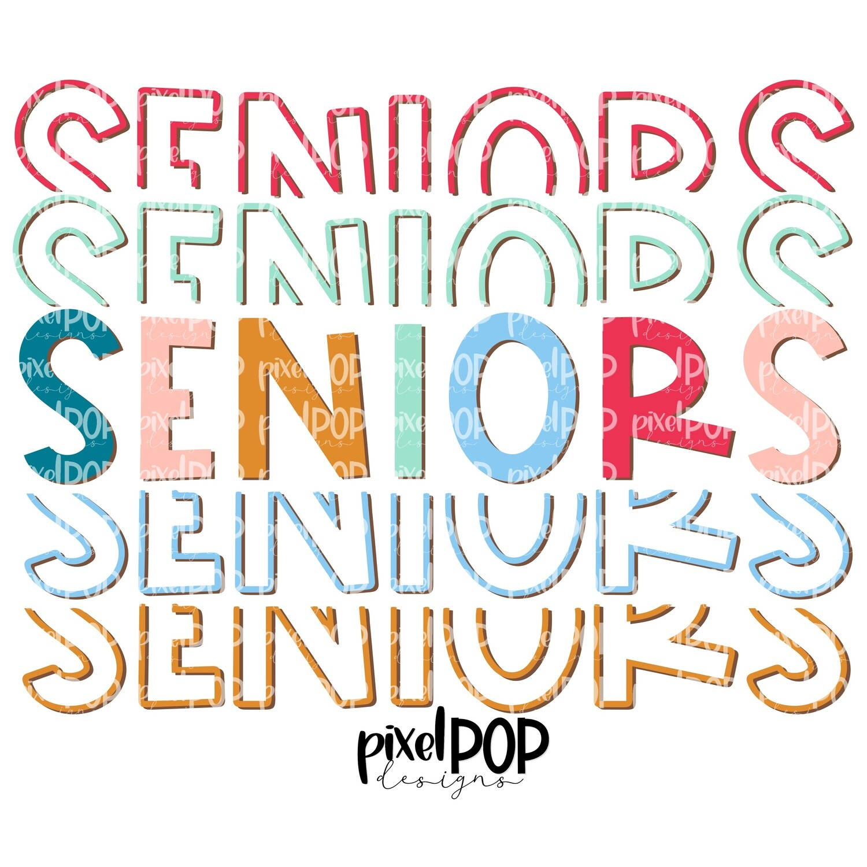 Seniors Five Times Bold PNG   Class of   Senior   Seniors   High School   Seniors Sublimation   School Class Design   Senior Digital Art