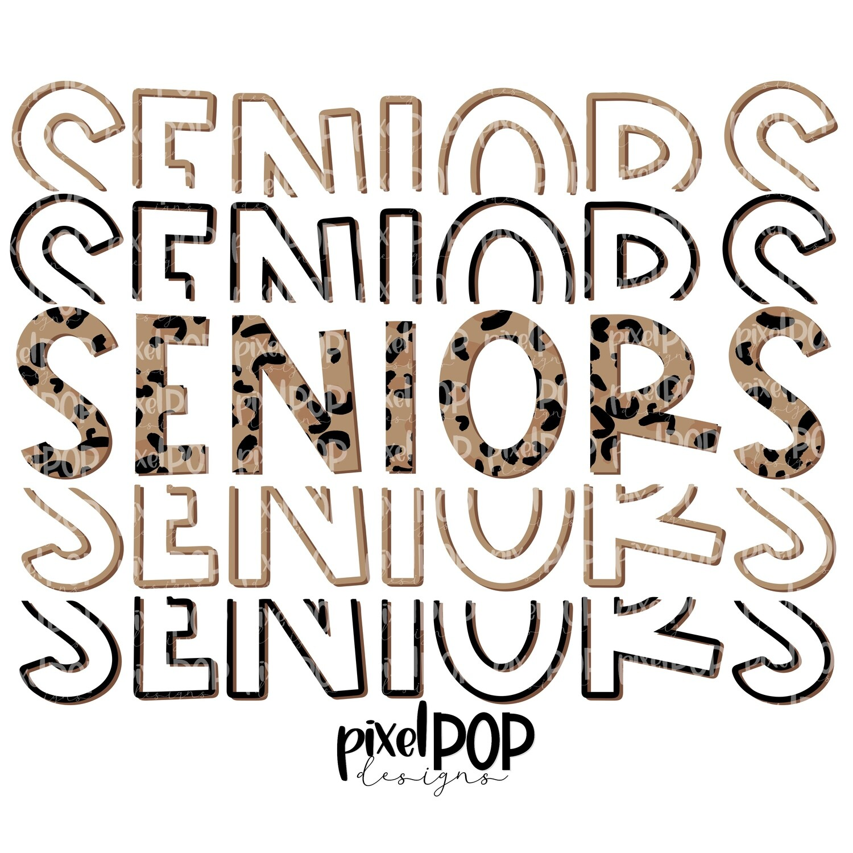 Seniors Five Times Leopard PNG | Class of | Senior | Seniors | High School | Seniors Sublimation | School Class Design | Senior Digital Art