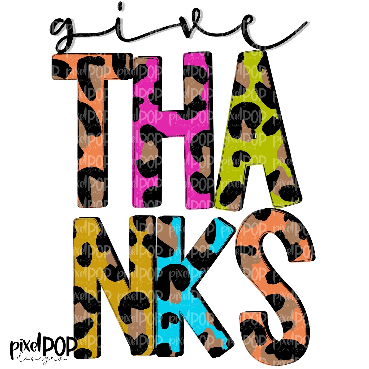 Give Thanks Leopard and Jewel Tones PNG | Thanksgiving Sublimation | Fall Thanksgiving Art | Fall | Give Thanks | Thanksgiving | Fall Art
