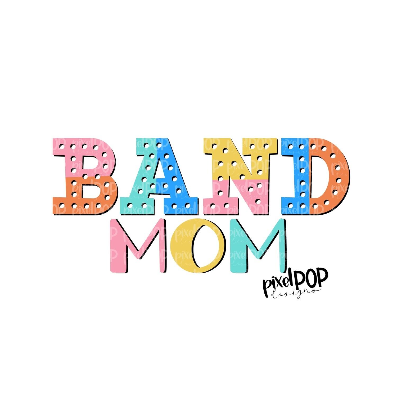Band Mom Colorblock Bright Design PNG   Band   Band Design   Sublimation Design   Heat Transfer   Digital Print   Printable   Clip Art