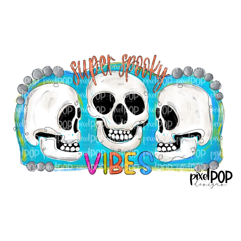 Super Spooky Vibes Skull Trio PNG | Halloween Art | Skull Art | Skull Design | Skull Sublimation Art | Sublimation PNG | Digital Download