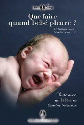 Que faire quand bébé pleure?