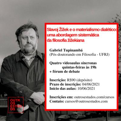 Žižek e o materialismo dialético: uma abordagem sistemática da filosofia zizekiana