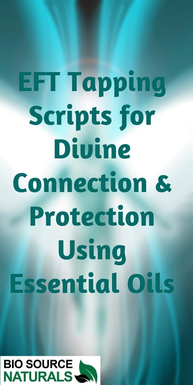 FREE EFT (Emotional Freedom Techniques) Tapping Scripts for Divine Connection & Protection Using Essential Oils  - EOTT™