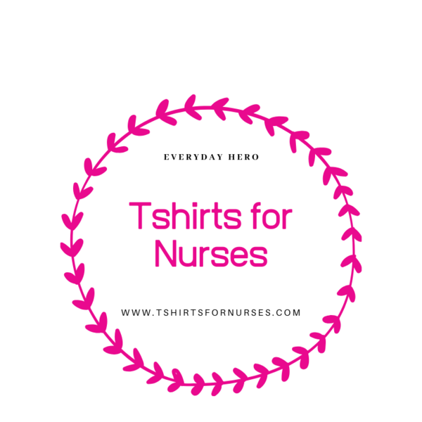 Tshirts for Nurses