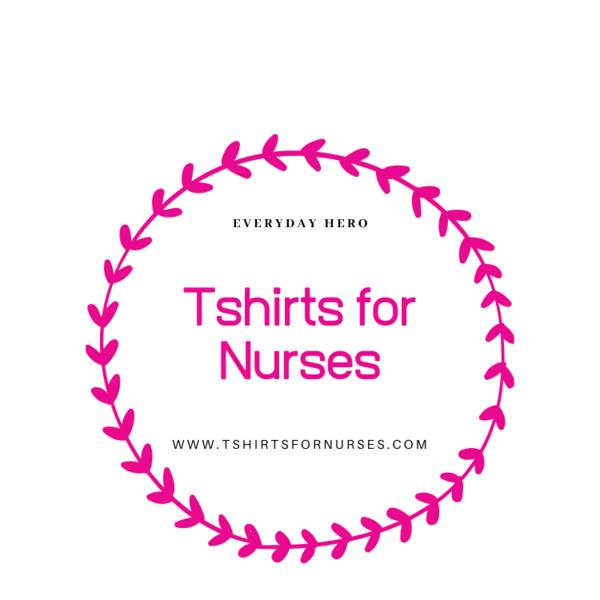 Tshirts for Nurses