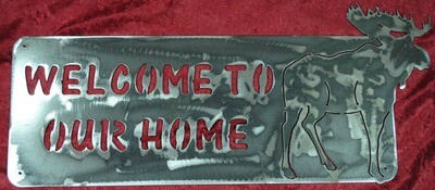 Moose – Welcome To Our Home, Metal Sign