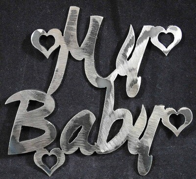 My Baby, Valentines Day Metal Wall Art Decoration