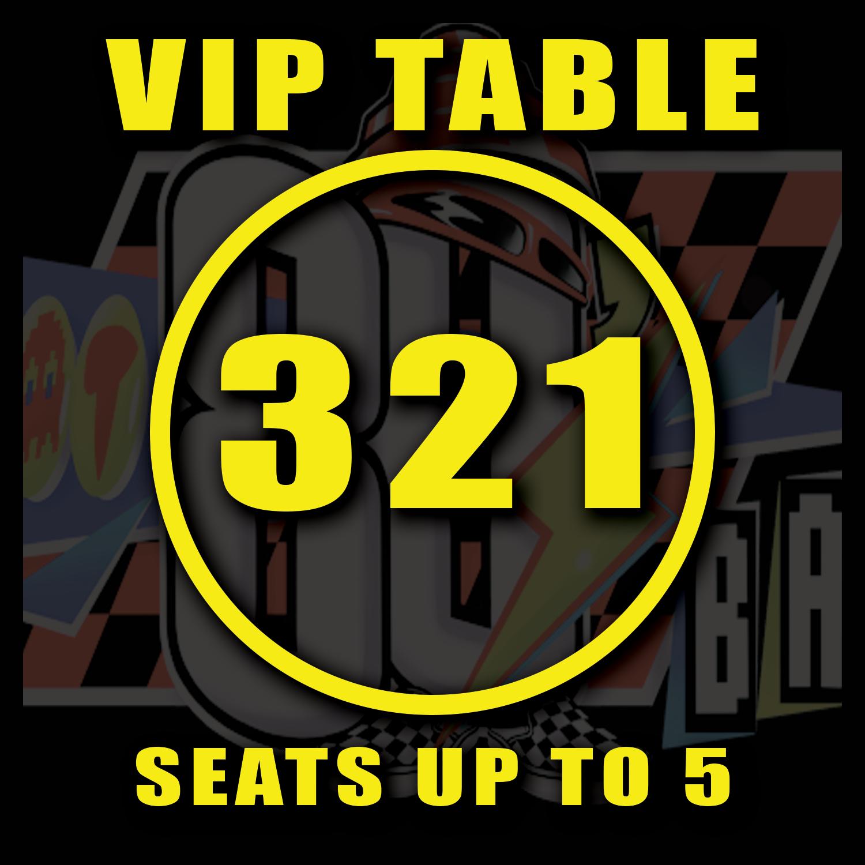 VIP TABLE 321