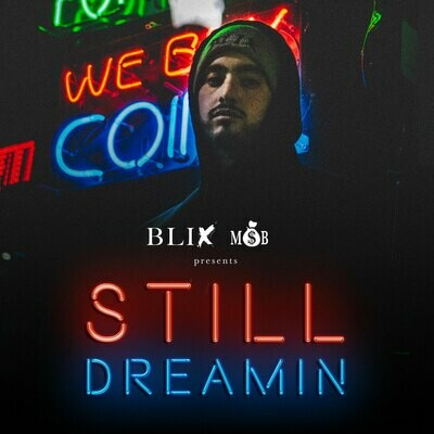 "BLIX ""STILL DREAMIN"" PHYSICAL CD"