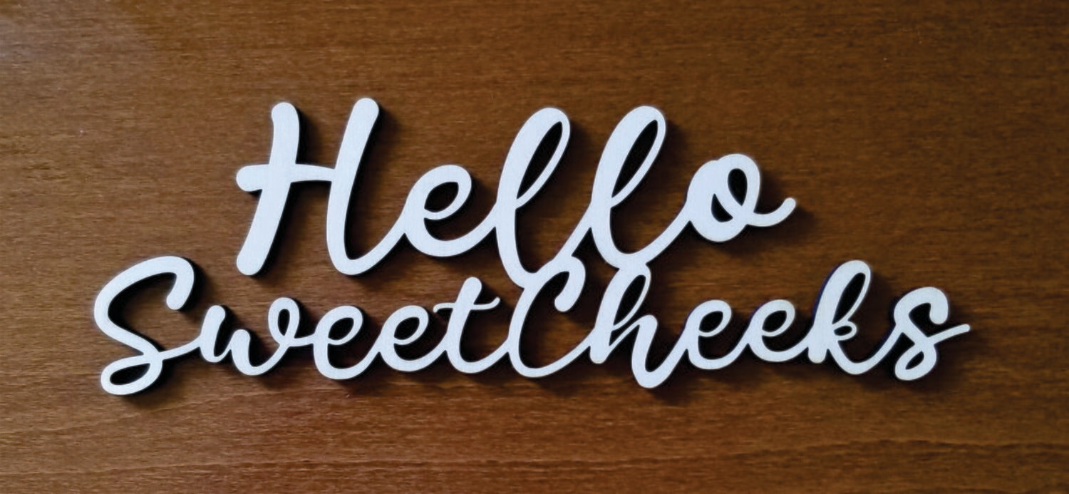 Hello Sweet Cheeks Bathroom Wood Sign
