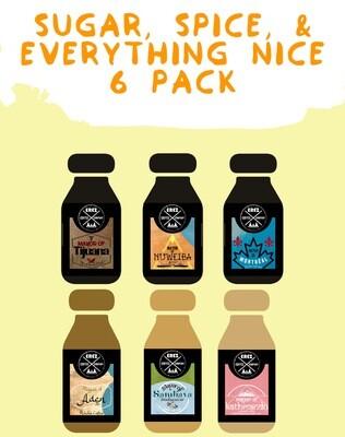 Sugar, Spice, & Everything Nice 6 Pack!