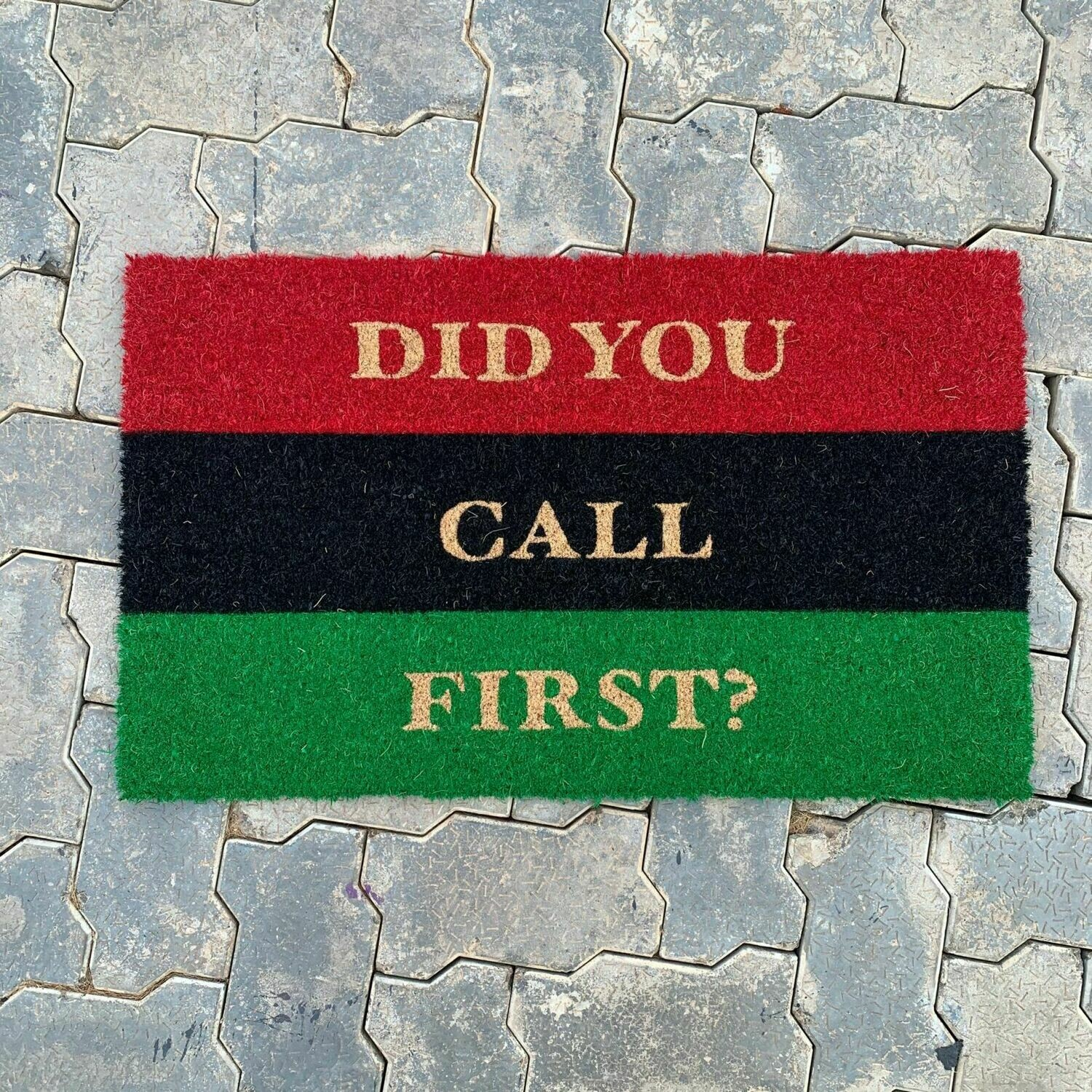 """Pan African UNIA Flag """"Did You Call First? Doormat"""
