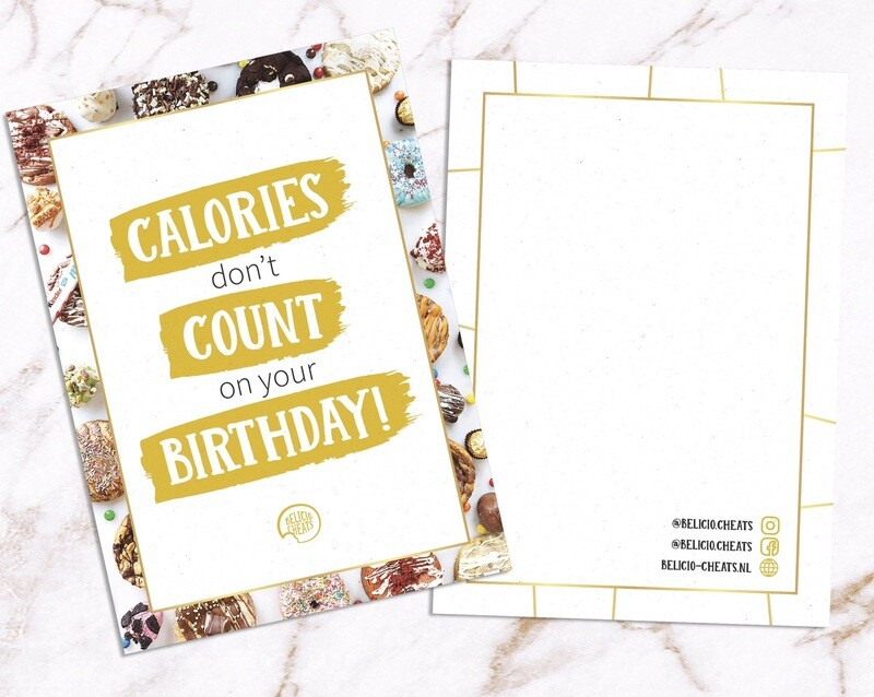 CALORIES DONT COUNT BDAY Kaart Met Tekst