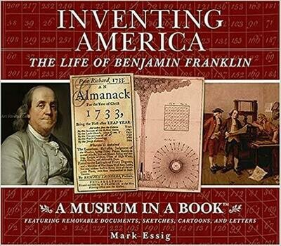 Inventing America: The Life of Ben Franklin