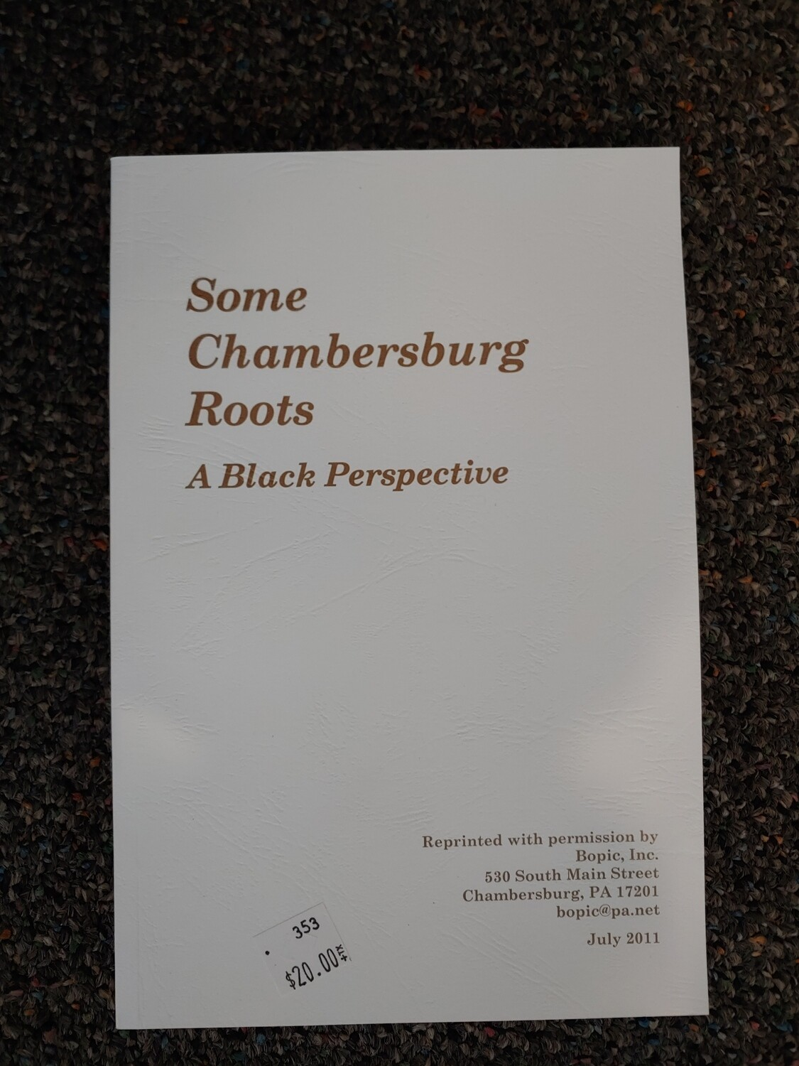 """Some Chambersbug Roots """"A Black Perspective"""""""
