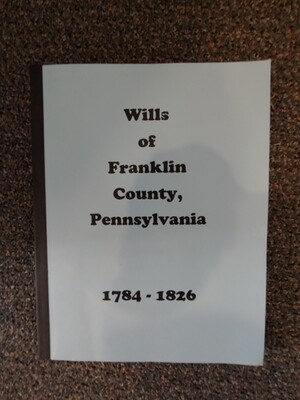 """Wills of Franklin County 1784-1826 Book """"C"""""""