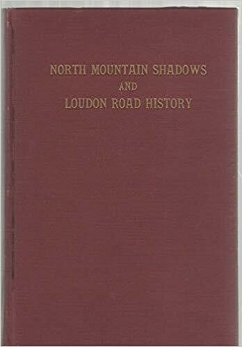 North Mountain Shadows and Loudon Road History