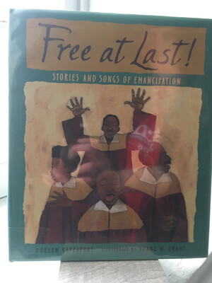 Free at Last: Stories and Songs of Emancipation