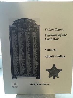 Fulton County: Veterans of the Civil War