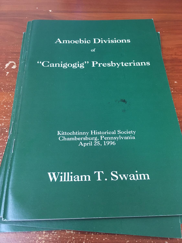 Amoebic Divisions of Canigogig Presbyterians