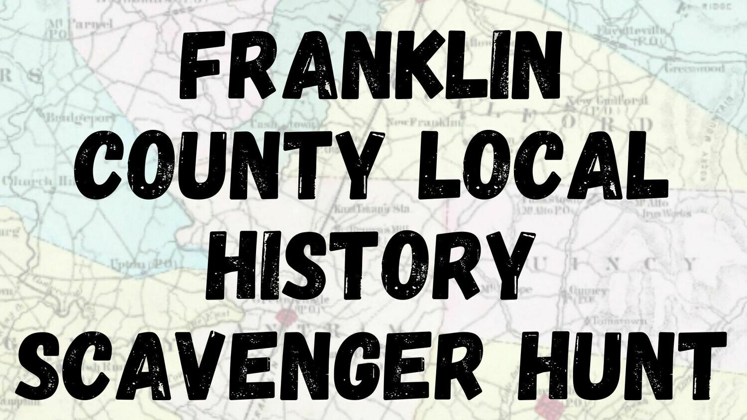 Franklin County Local History Scavenger Hunt
