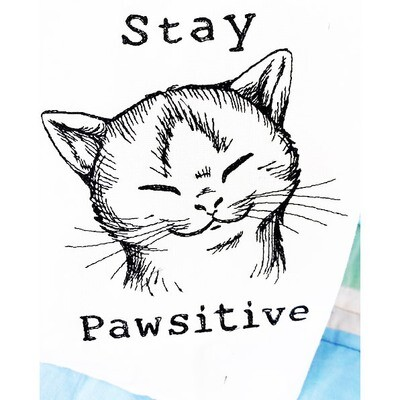 Stay Pawsitive! Dish Towel