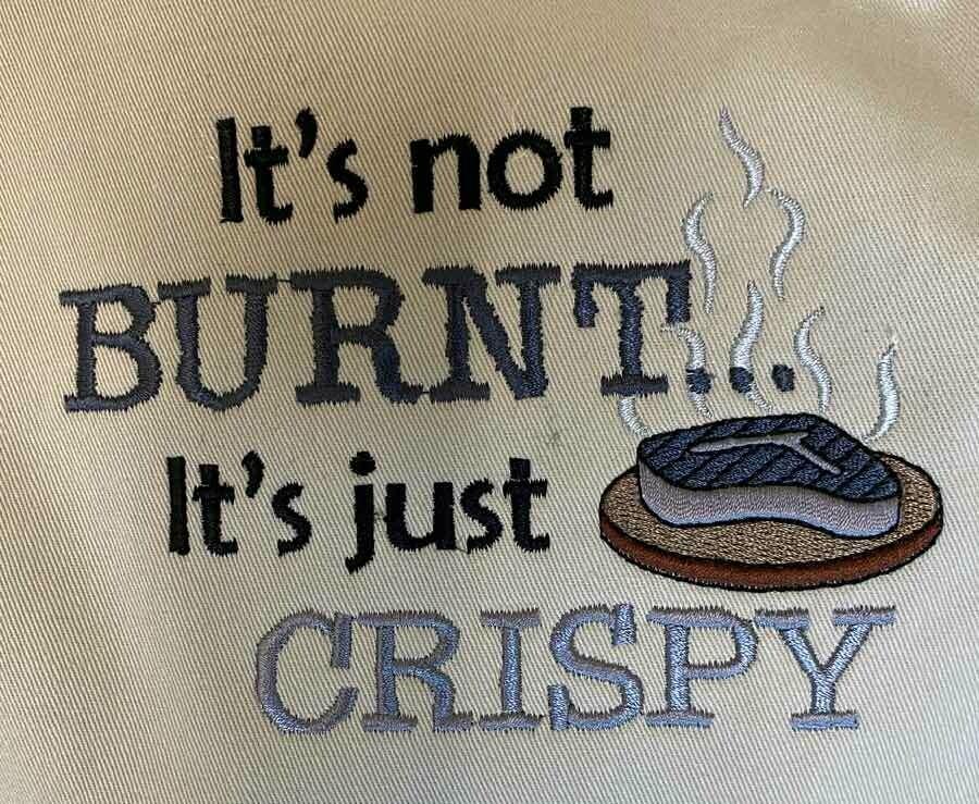 Apron: It's Not Burnt...It's Just Crispy