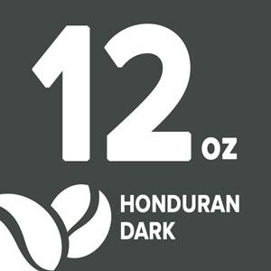 Honduran Dark - 12 oz