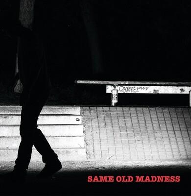 Same Old Madness DVD